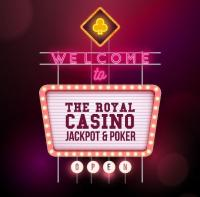 welcome to the royal casino jackpot & poker